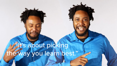 Osa saying it's about picking the way you learn best.